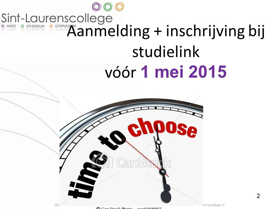 2 Aanmelding + inschrijving bij studielink vóór 1 mei 2015