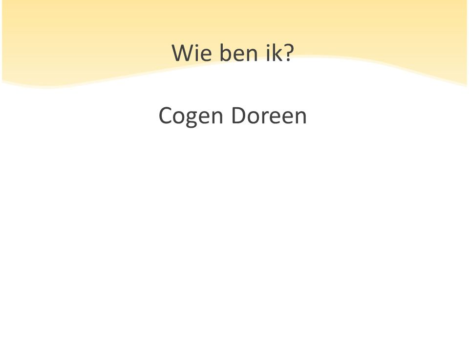 Wie ben ik? Cogen Doreen