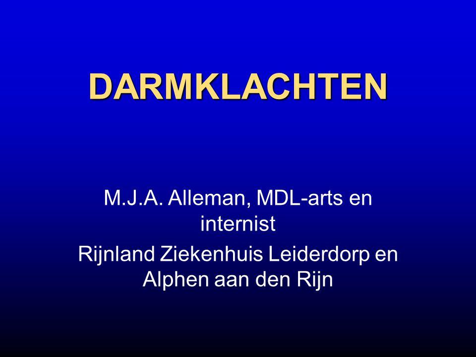 DARMKLACHTEN M.J.A. Alleman, MDL-arts en internist Rijnland Ziekenhuis Leiderdorp en Alphen aan den Rijn