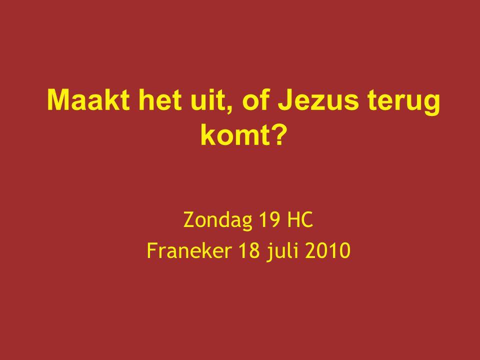 Jezus komt terug….Wat herken je (niet).