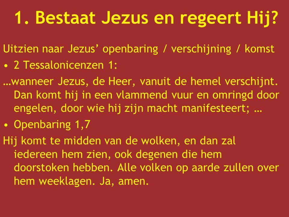 Uitzien naar Jezus' openbaring / verschijning / komst 2 Tessalonicenzen 1: …wanneer Jezus, de Heer, vanuit de hemel verschijnt. Dan komt hij in een vl