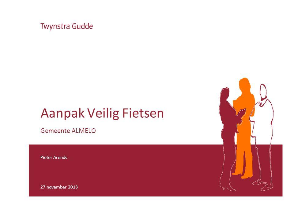 Pieter Arends 27 november 2013 Aanpak Veilig Fietsen Gemeente ALMELO