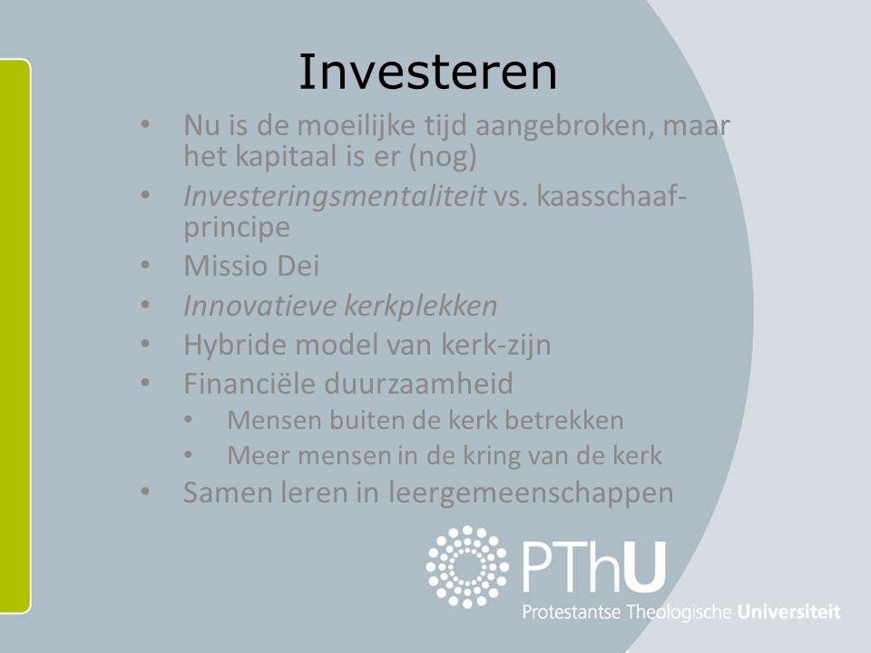 Investeren Nu is de moeilijke tijd aangebroken, maar het kapitaal is er (nog) Investeringsmentaliteit vs.