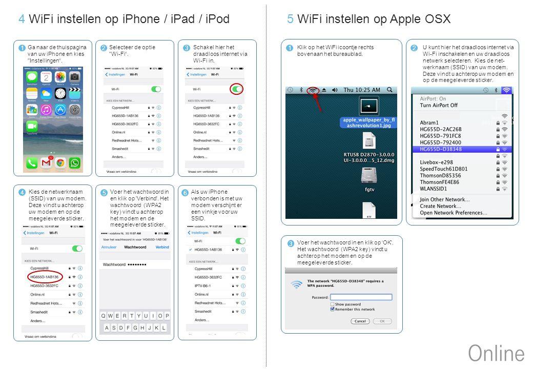 4 WiFi instellen op iPhone / iPad / iPod Ga naar de thuispagina van uw iPhone en kies Instellingen .