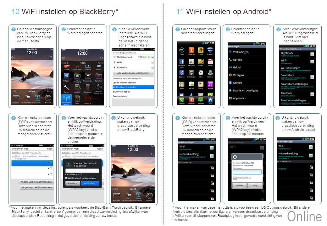 """10 WiFi instellen op BlackBerry* Ga naar de thuispagina van uw BlackBerry en kies """"alles"""" of druk op de menu toets. 1 Selecteer de optie """"Verbindingen"""