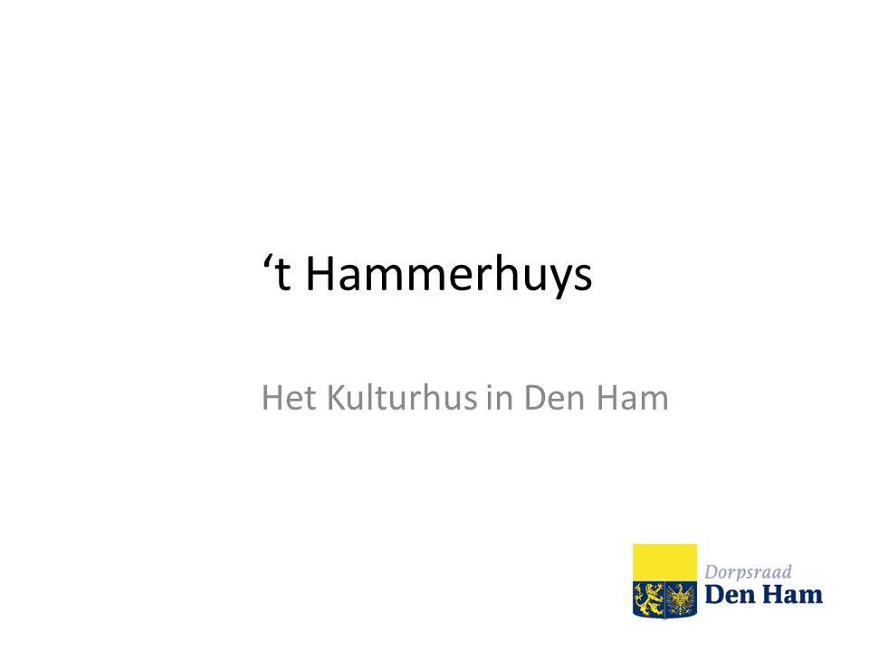't Hammerhuys Het Kulturhus in Den Ham
