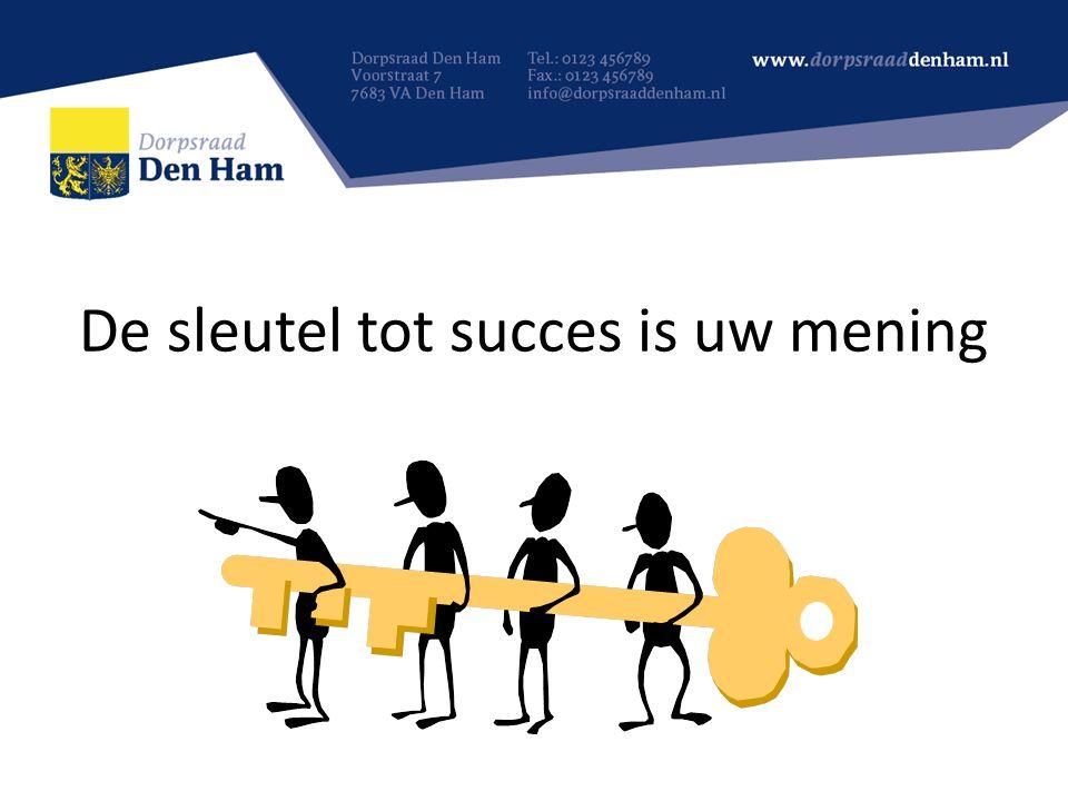 De sleutel tot succes is uw mening