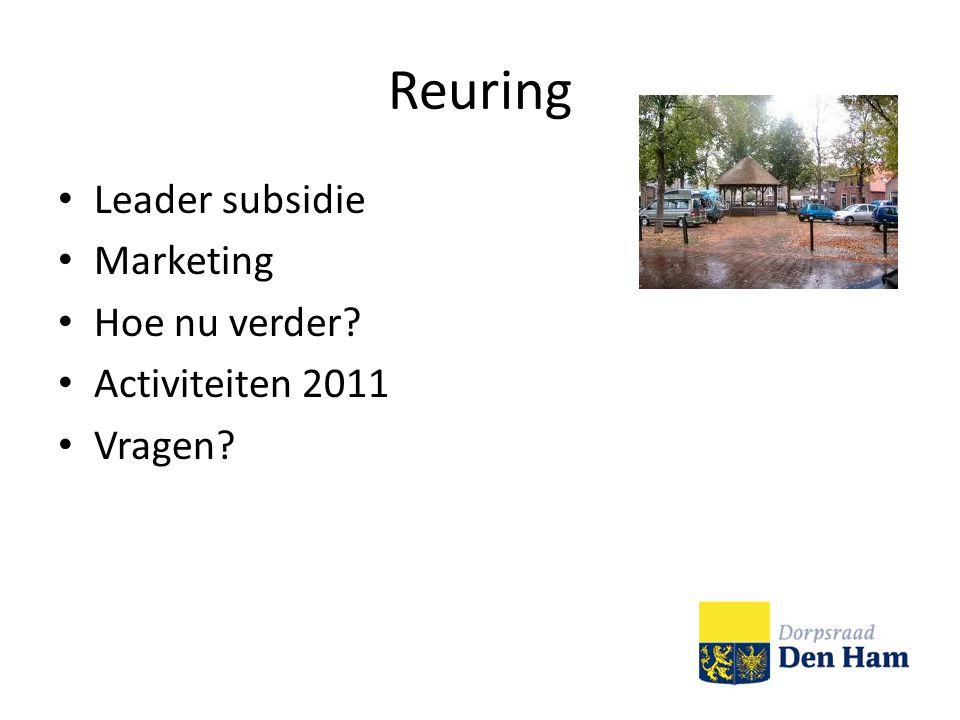 Reuring Leader subsidie Marketing Hoe nu verder Activiteiten 2011 Vragen