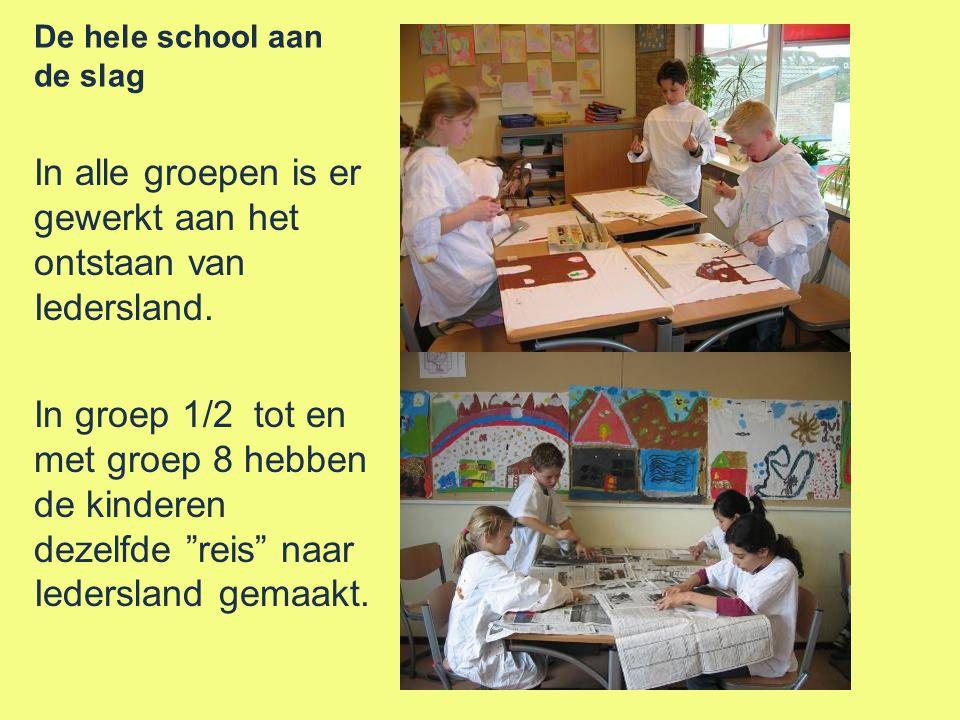De hele school aan de slag In alle groepen is er gewerkt aan het ontstaan van Iedersland.