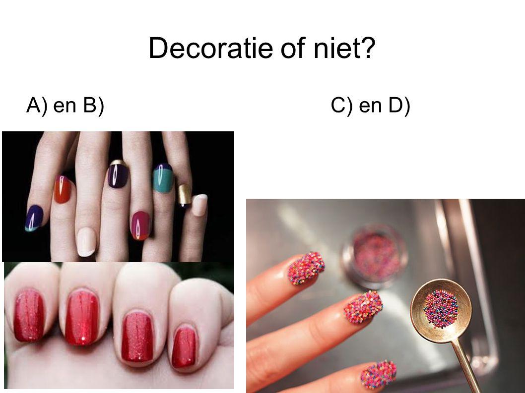 Decoratie of niet? A) en B)C) en D)