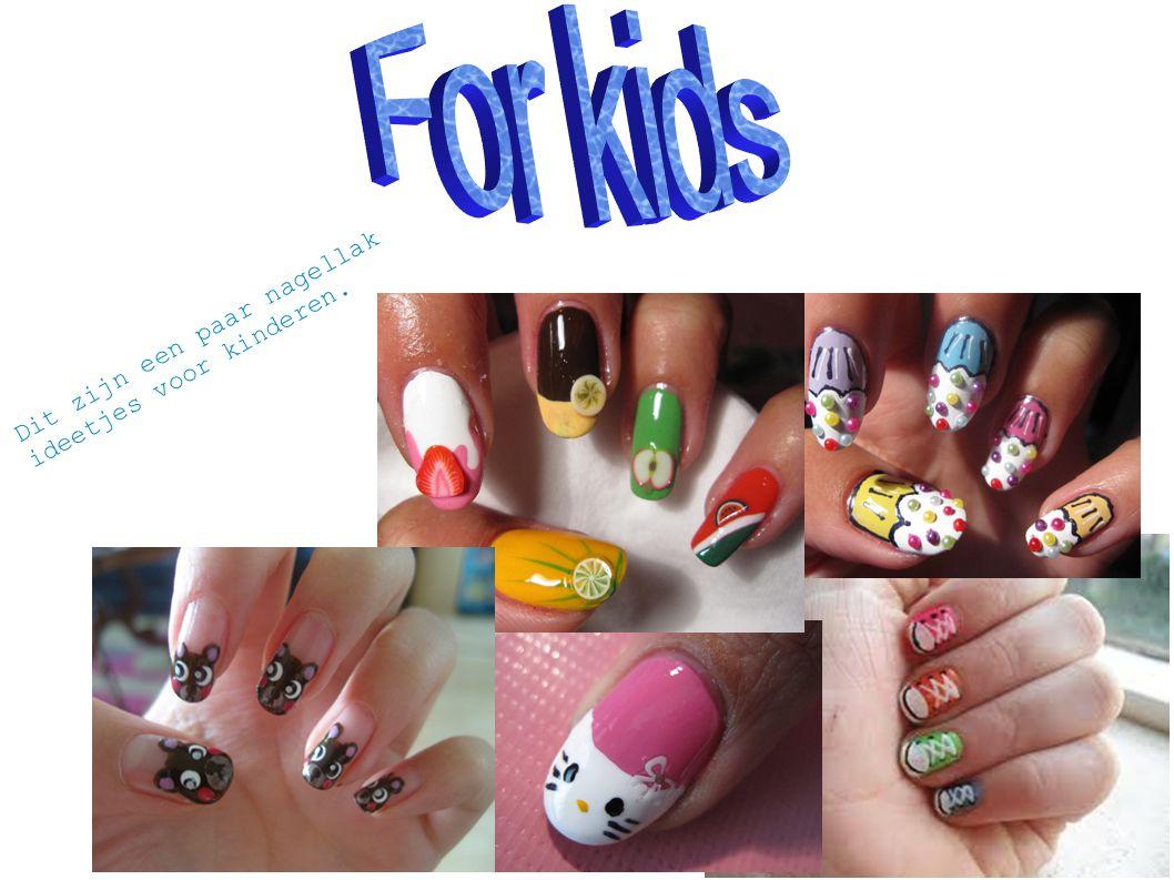Dit zijn een paar nagellak ideetjes voor kinderen.