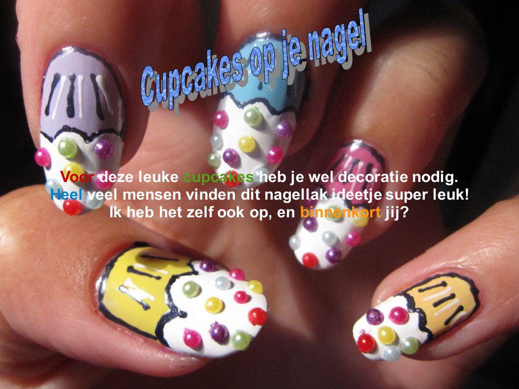 Cupcakes Voor deze leuke cupcakes heb je wel decoratie nodig.