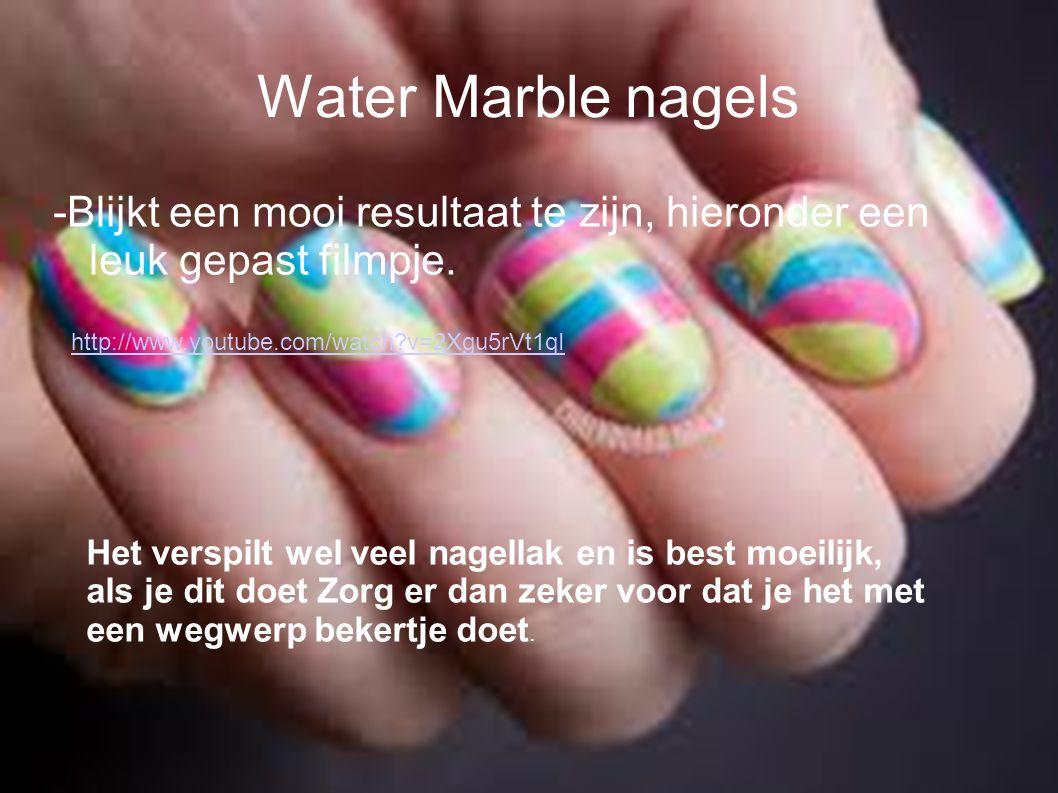 Water Marble nagels -Blijkt een mooi resultaat te zijn, hieronder een leuk gepast filmpje.