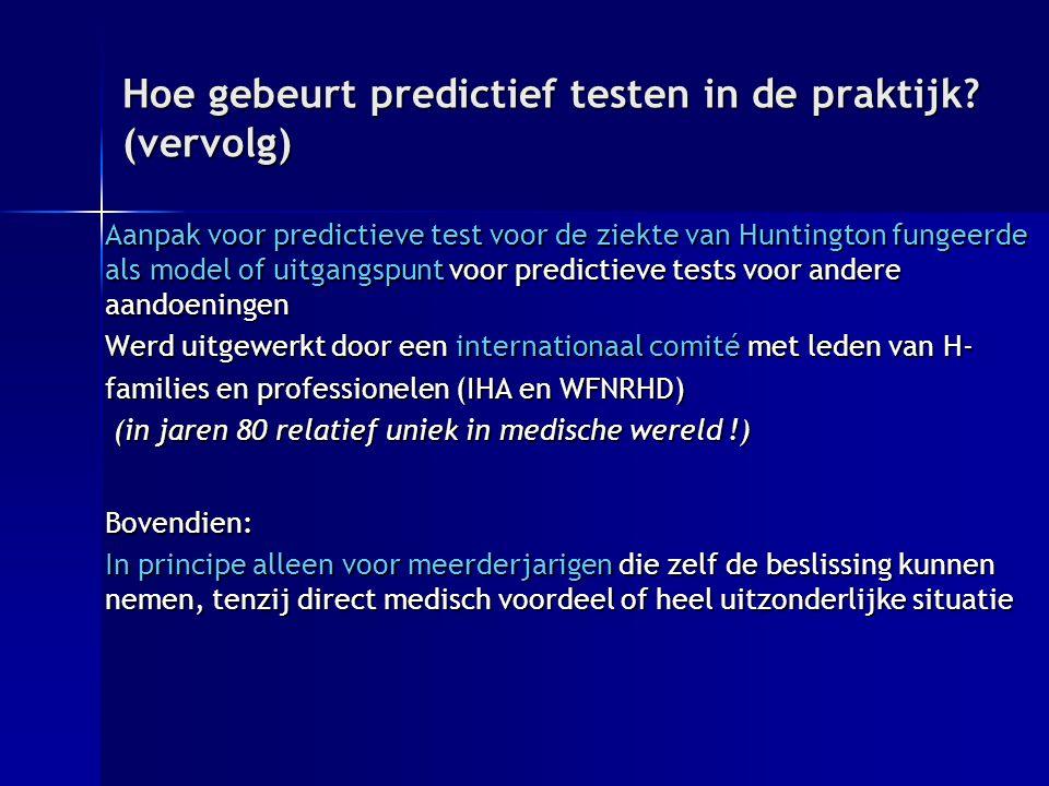 Hoe gebeurt predictief testen in de praktijk.