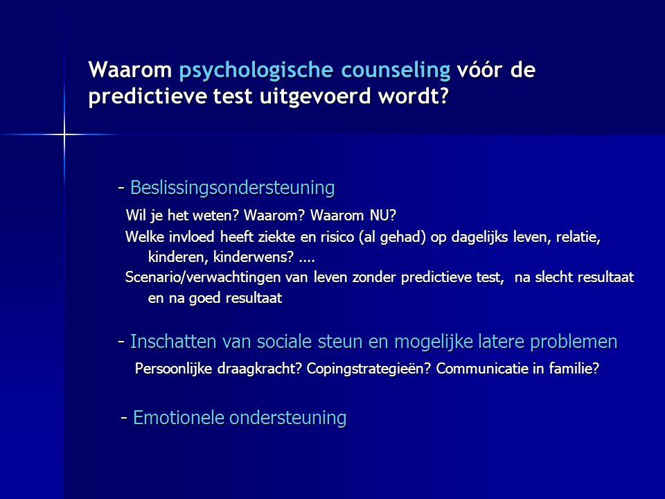 Waarom psychologische counseling vóór de predictieve test uitgevoerd wordt.