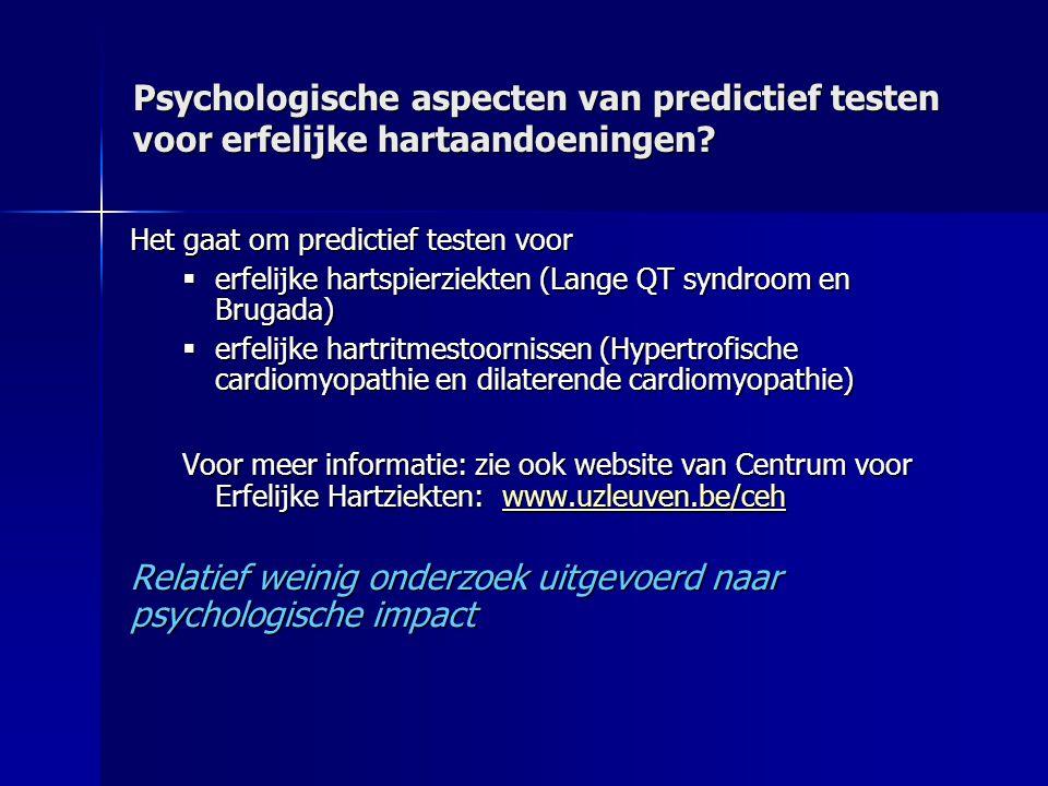 Psychologische aspecten van predictief testen voor erfelijke hartaandoeningen.