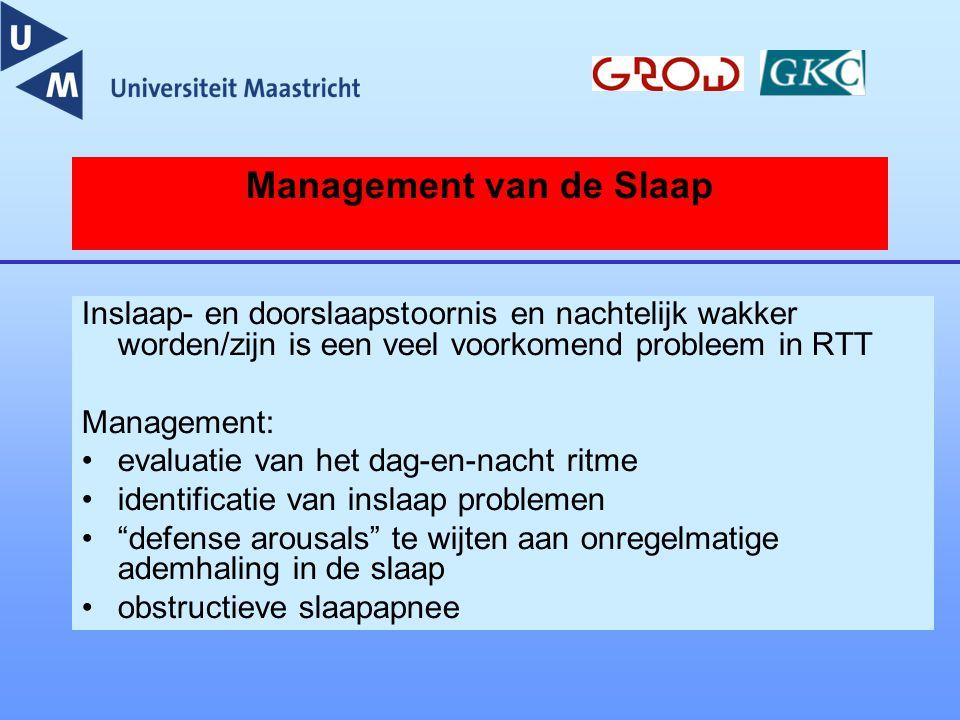 Management van de Slaap Inslaap- en doorslaapstoornis en nachtelijk wakker worden/zijn is een veel voorkomend probleem in RTT Management: evaluatie va