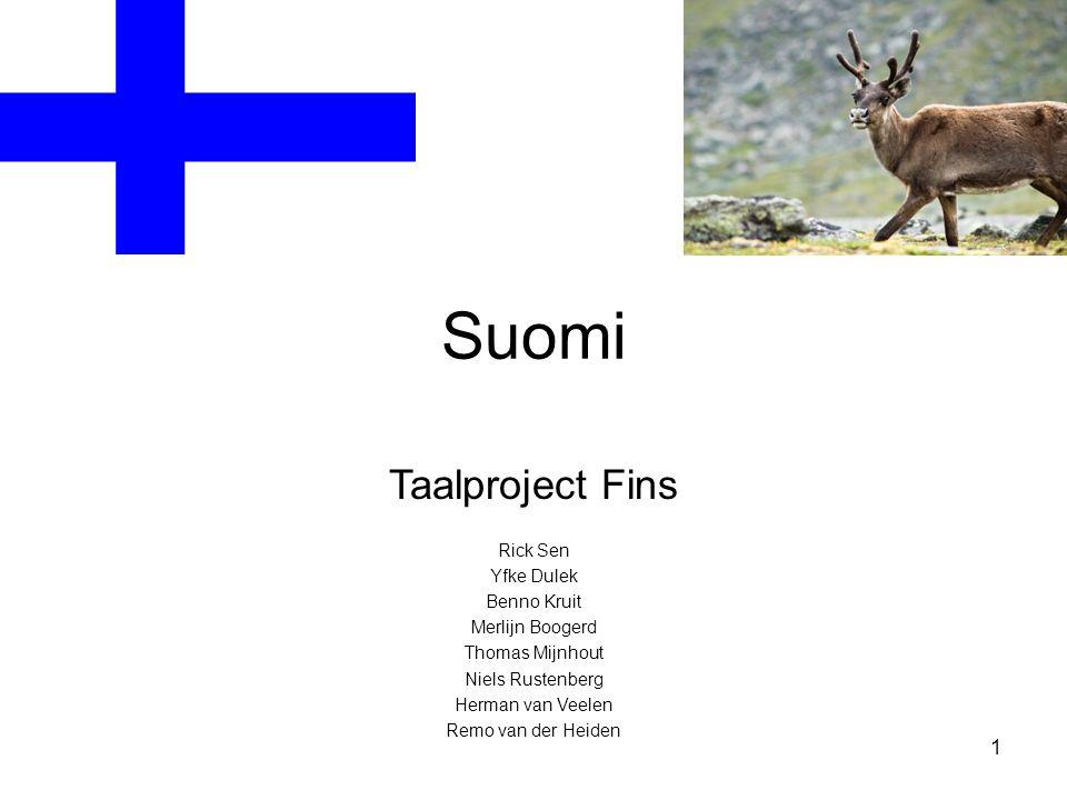 Suomi Taalproject Fins Rick Sen Yfke Dulek Benno Kruit Merlijn Boogerd Thomas Mijnhout Niels Rustenberg Herman van Veelen Remo van der Heiden 1
