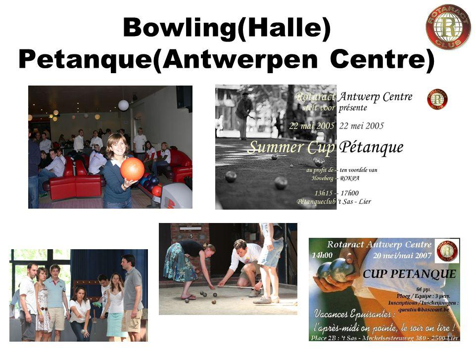 Bowling(Halle) Petanque(Antwerpen Centre)