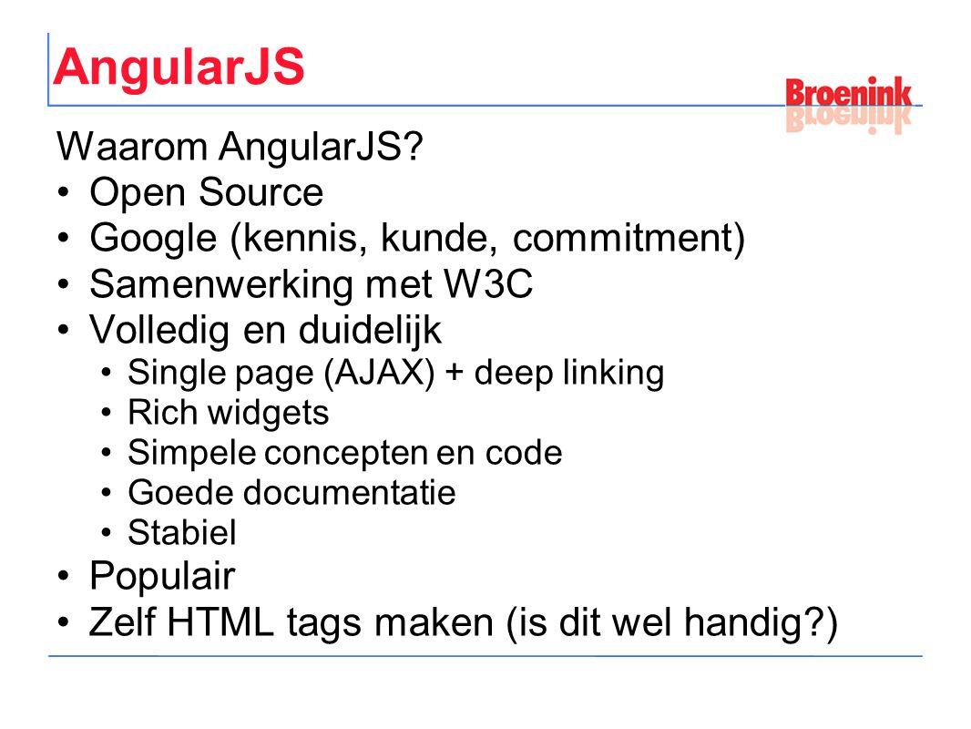 AngularJS Waarom AngularJS.