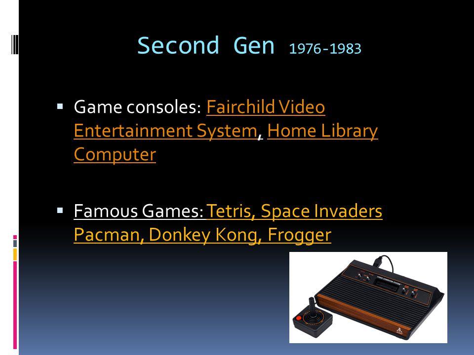 Seventh Gen  Wat heeft het betekent: Stijging populariteit, en bekendheid buiten de gaming industrie, de ijdelheid van Graphics, microfoon, downloadable games