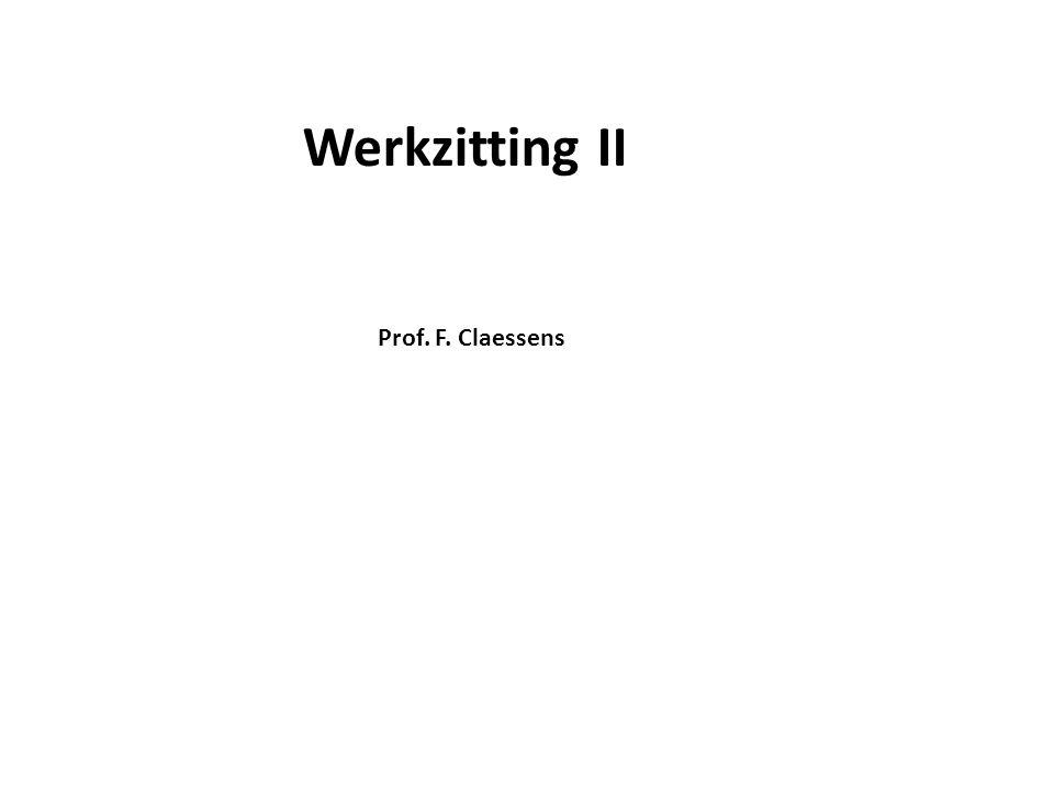 Werkzitting II Prof. F. Claessens