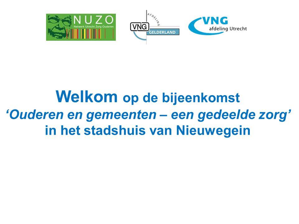 Welkom op de bijeenkomst 'Ouderen en gemeenten – een gedeelde zorg' in het stadshuis van Nieuwegein