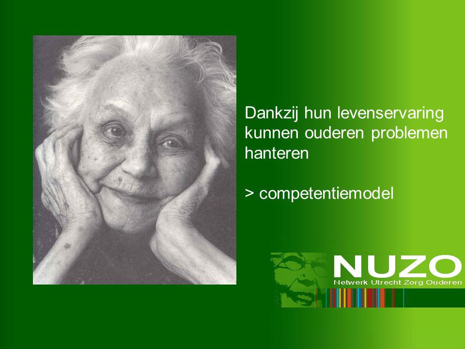 Dankzij hun levenservaring kunnen ouderen problemen hanteren > competentiemodel