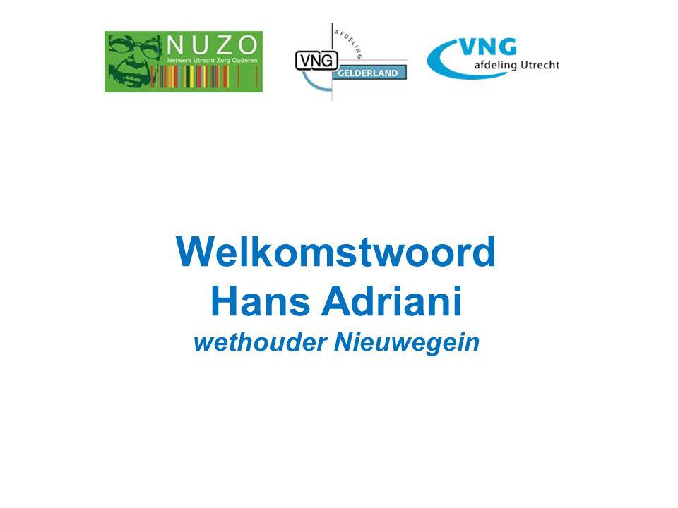Welkomstwoord Hans Adriani wethouder Nieuwegein