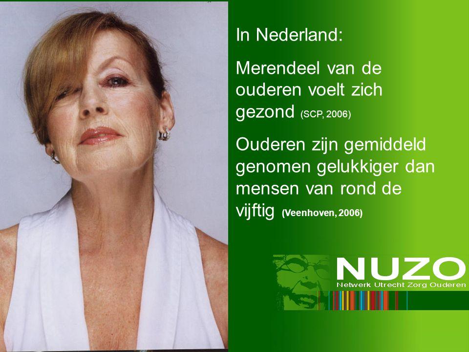In Nederland: Merendeel van de ouderen voelt zich gezond (SCP, 2006) Ouderen zijn gemiddeld genomen gelukkiger dan mensen van rond de vijftig (Veenhov