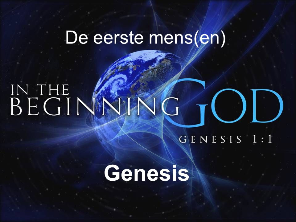 De eerste mens(en) Genesis