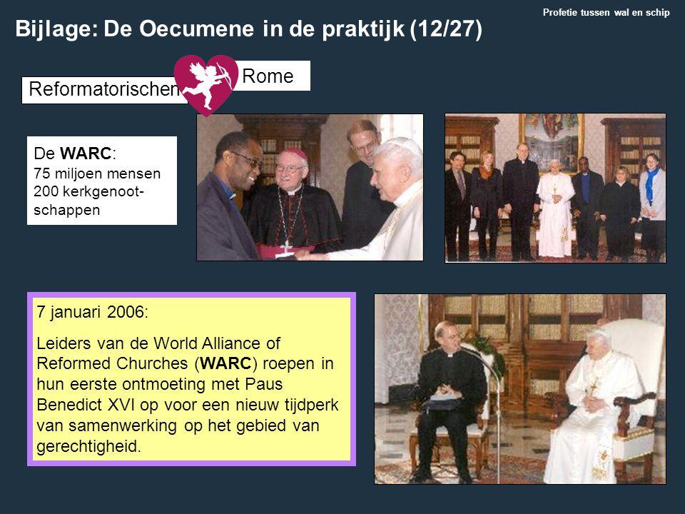 7 januari 2006: Leiders van de World Alliance of Reformed Churches (WARC) roepen in hun eerste ontmoeting met Paus Benedict XVI op voor een nieuw tijd