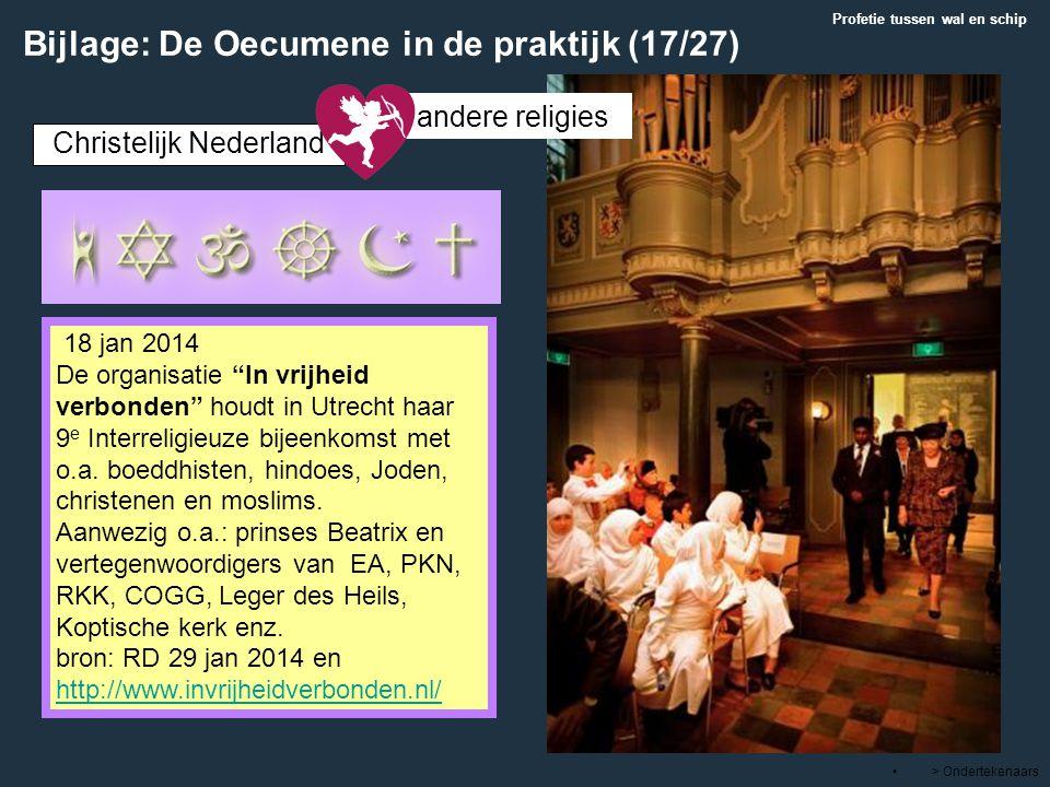 """> Ondertekenaars 18 jan 2014 De organisatie """"In vrijheid verbonden"""" houdt in Utrecht haar 9 e Interreligieuze bijeenkomst met o.a. boeddhisten, hindoe"""