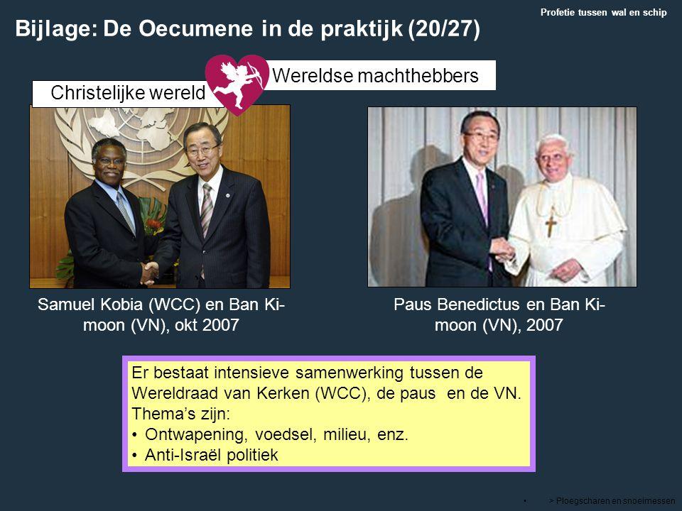 > Ploegscharen en snoeimessen Er bestaat intensieve samenwerking tussen de Wereldraad van Kerken (WCC), de paus en de VN. Thema's zijn: Ontwapening, v