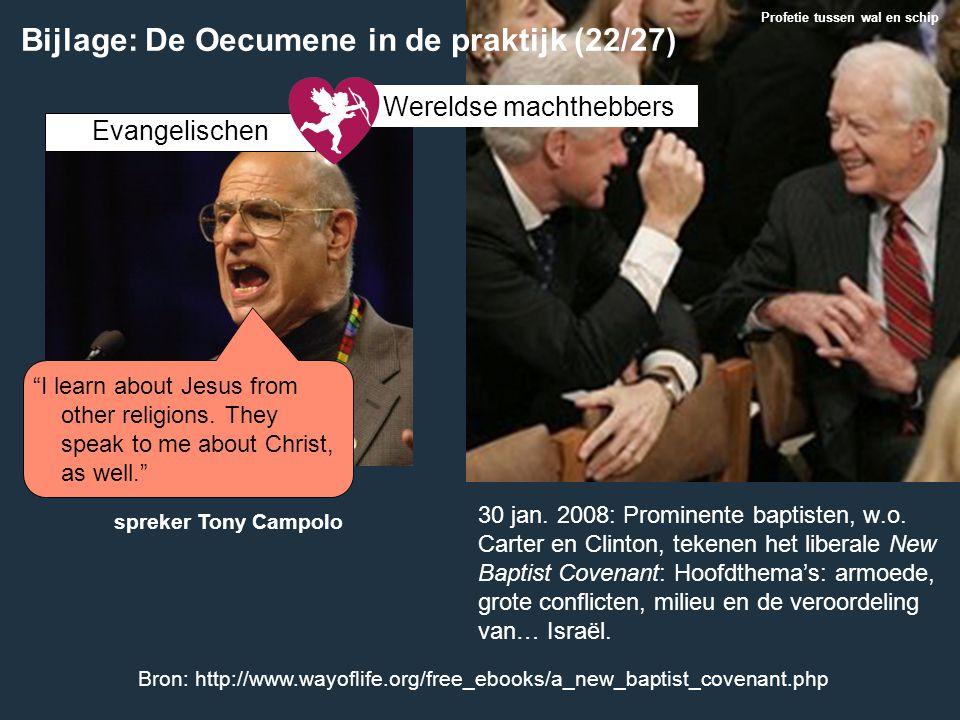 30 jan. 2008: Prominente baptisten, w.o. Carter en Clinton, tekenen het liberale New Baptist Covenant: Hoofdthema's: armoede, grote conflicten, milieu