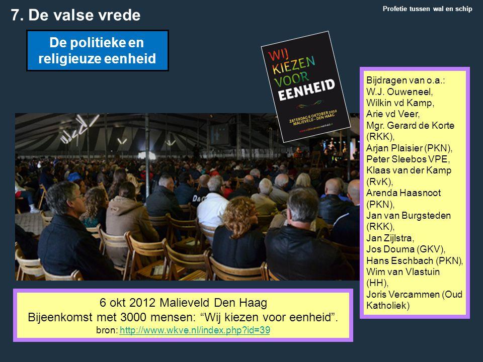 """6 okt 2012 Malieveld Den Haag Bijeenkomst met 3000 mensen: """"Wij kiezen voor eenheid"""". bron: http://www.wkve.nl/index.php?id=39http://www.wkve.nl/index"""
