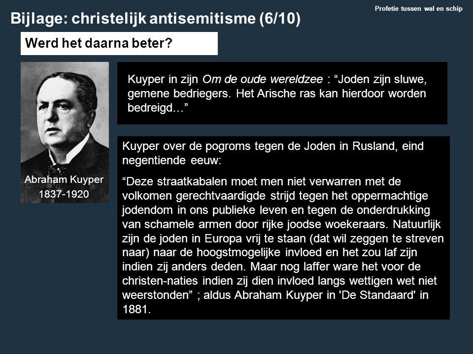 """Werd het daarna beter? Kuyper over de pogroms tegen de Joden in Rusland, eind negentiende eeuw: """"Deze straatkabalen moet men niet verwarren met de vol"""