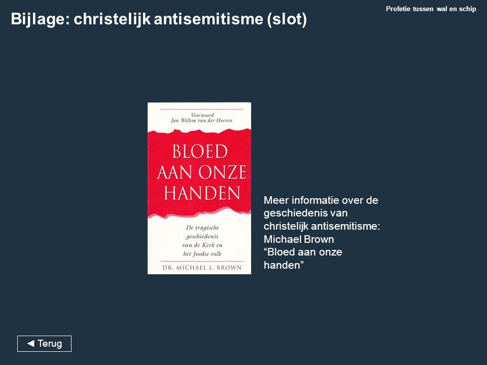 """Meer informatie over de geschiedenis van christelijk antisemitisme: Michael Brown """"Bloed aan onze handen"""" Bijlage: christelijk antisemitisme (slot) ◄"""