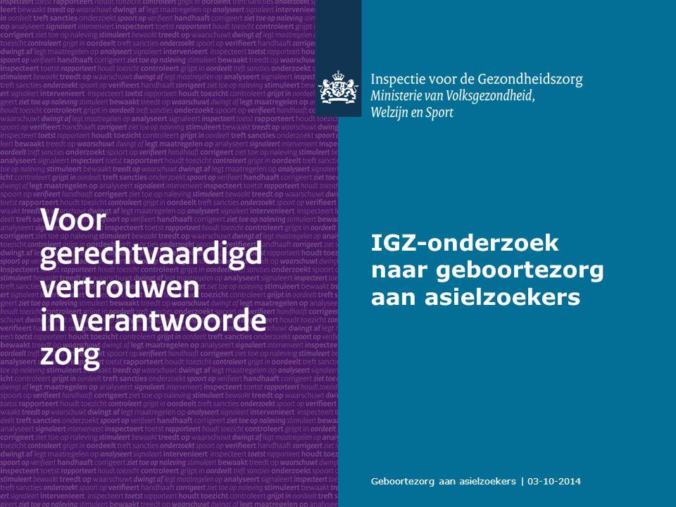 Geboortezorg aan asielzoekers | 03-10-2014 IGZ-onderzoek naar geboortezorg aan asielzoekers