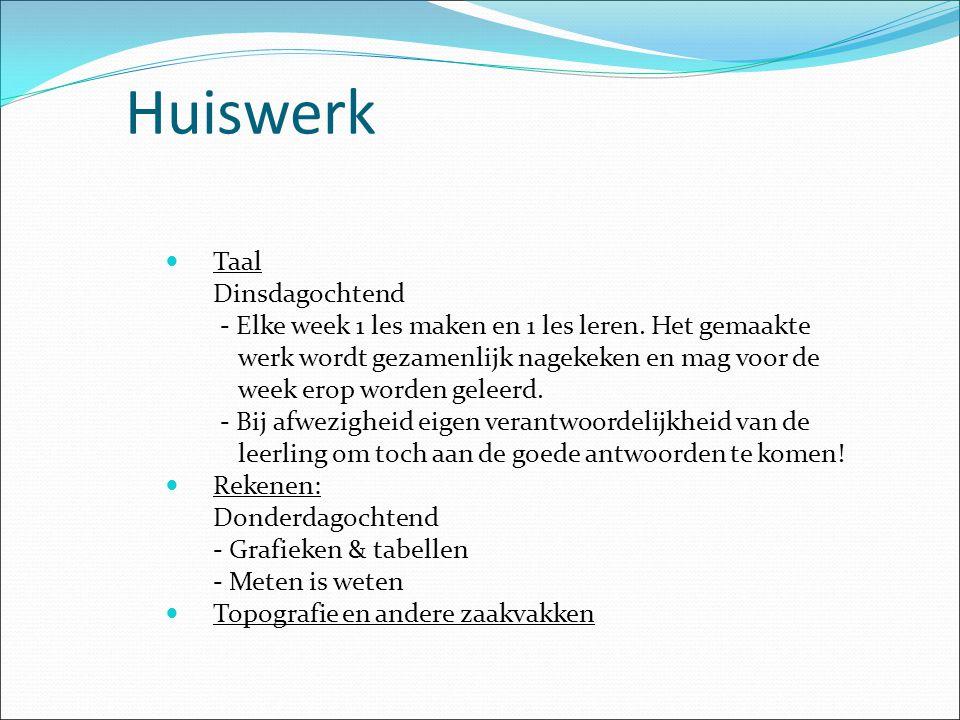 Huiswerk Taal Dinsdagochtend - Elke week 1 les maken en 1 les leren.