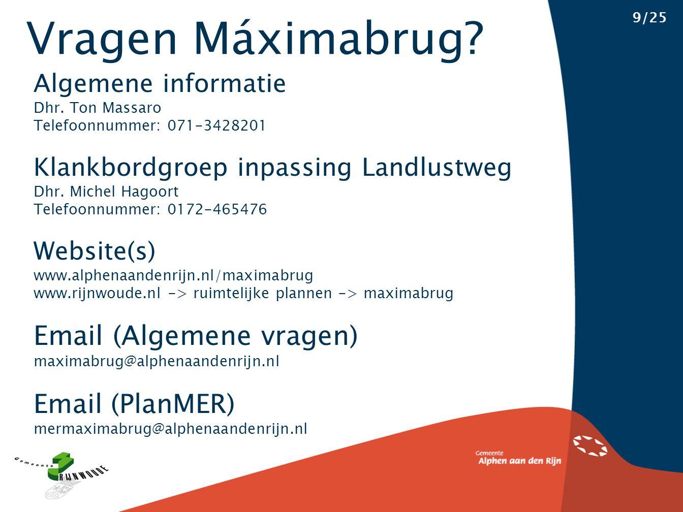 Vragen Máximabrug. Algemene informatie Dhr.