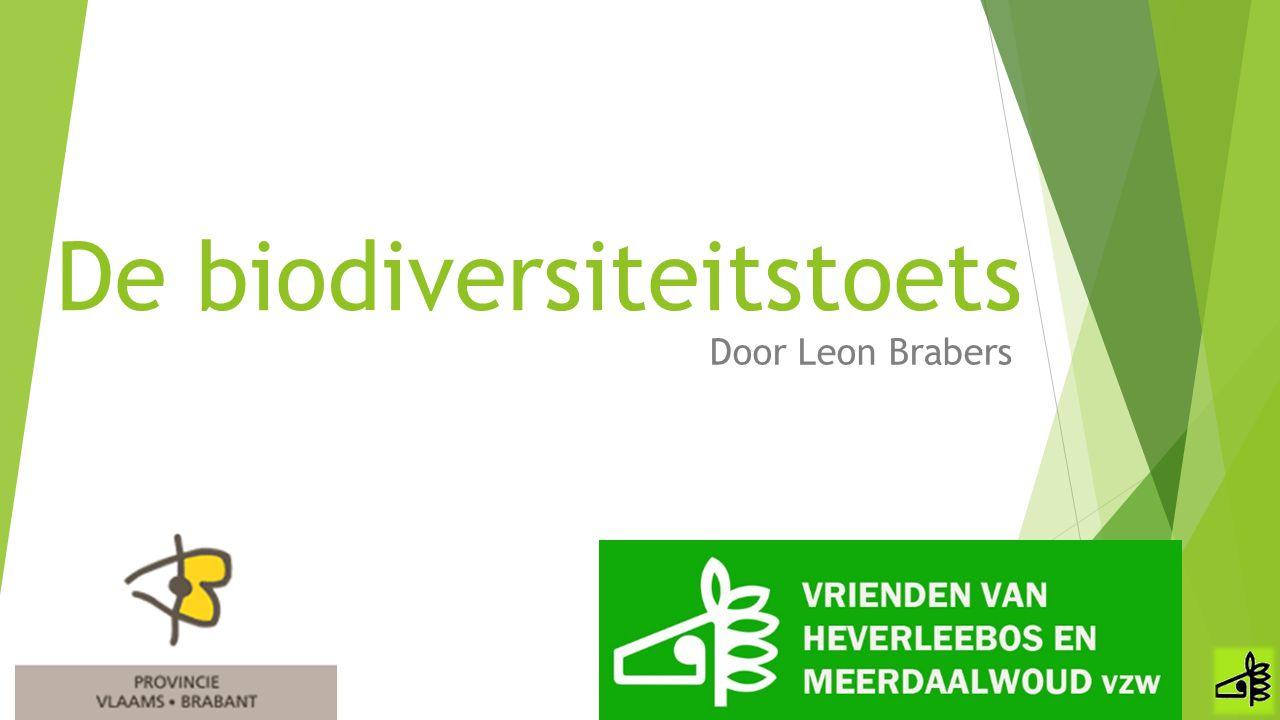 Opbouw presentatie 1.Waarom een biodiversiteitstoets.
