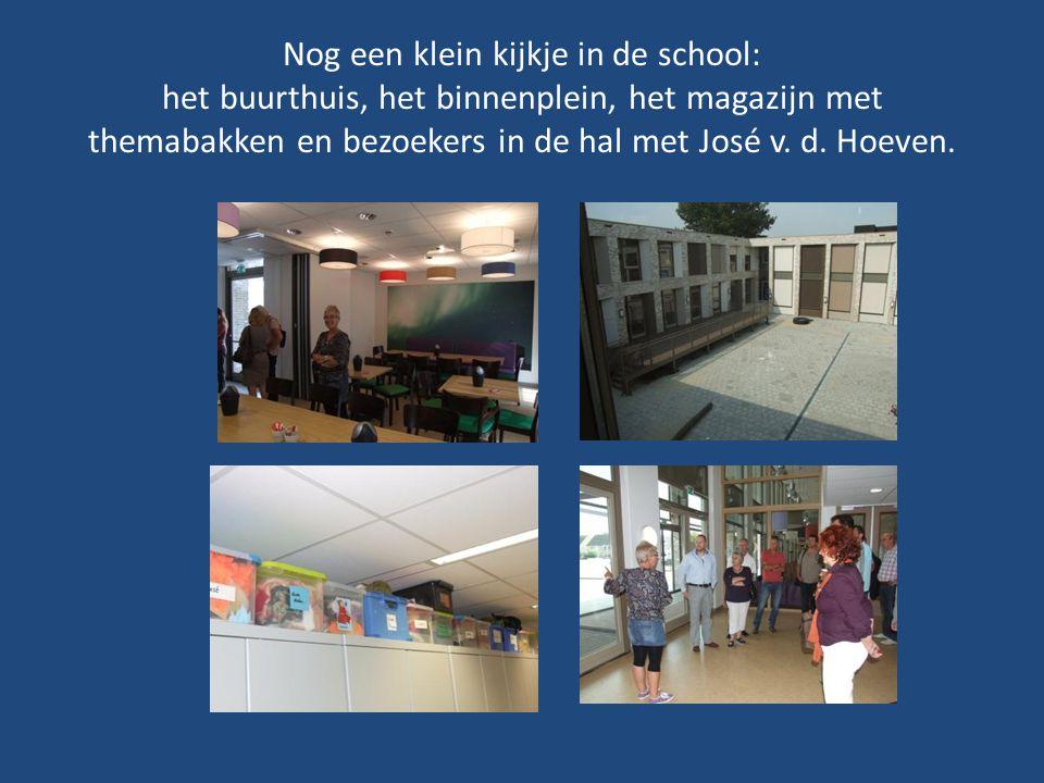 Nog een klein kijkje in de school: het buurthuis, het binnenplein, het magazijn met themabakken en bezoekers in de hal met José v.