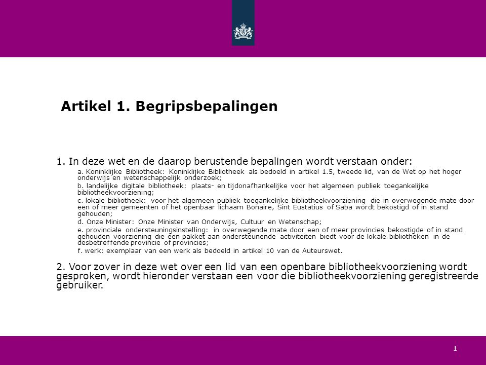 1 Artikel 1. Begripsbepalingen 1.