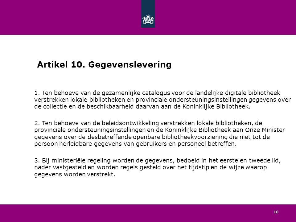 10 Artikel 10. Gegevenslevering 1.