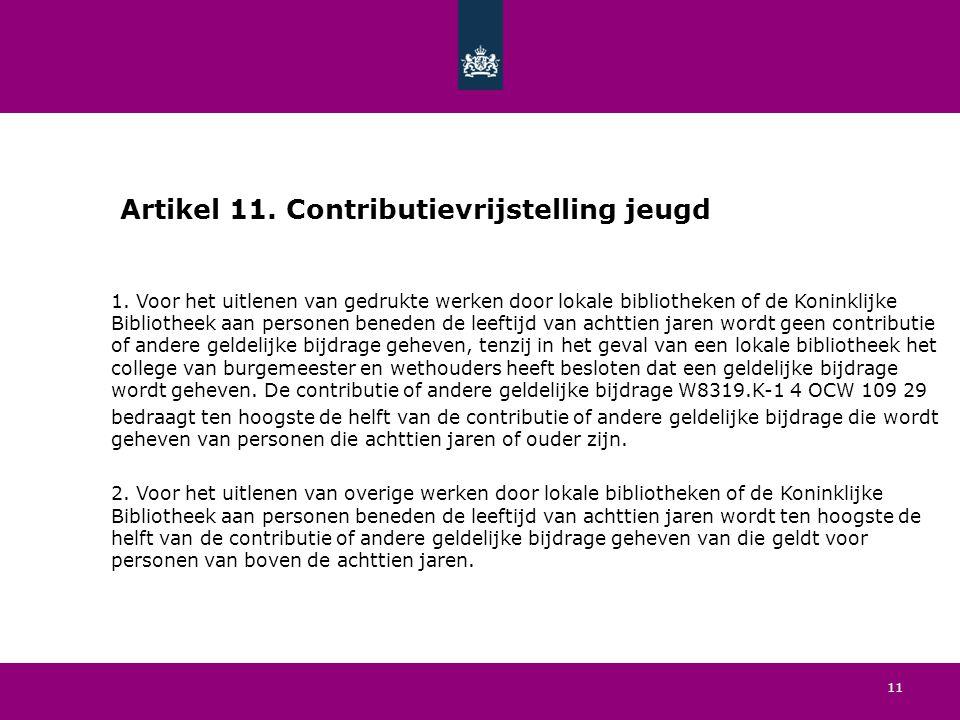 11 Artikel 11. Contributievrijstelling jeugd 1.