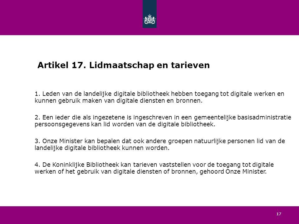 17 Artikel 17. Lidmaatschap en tarieven 1.