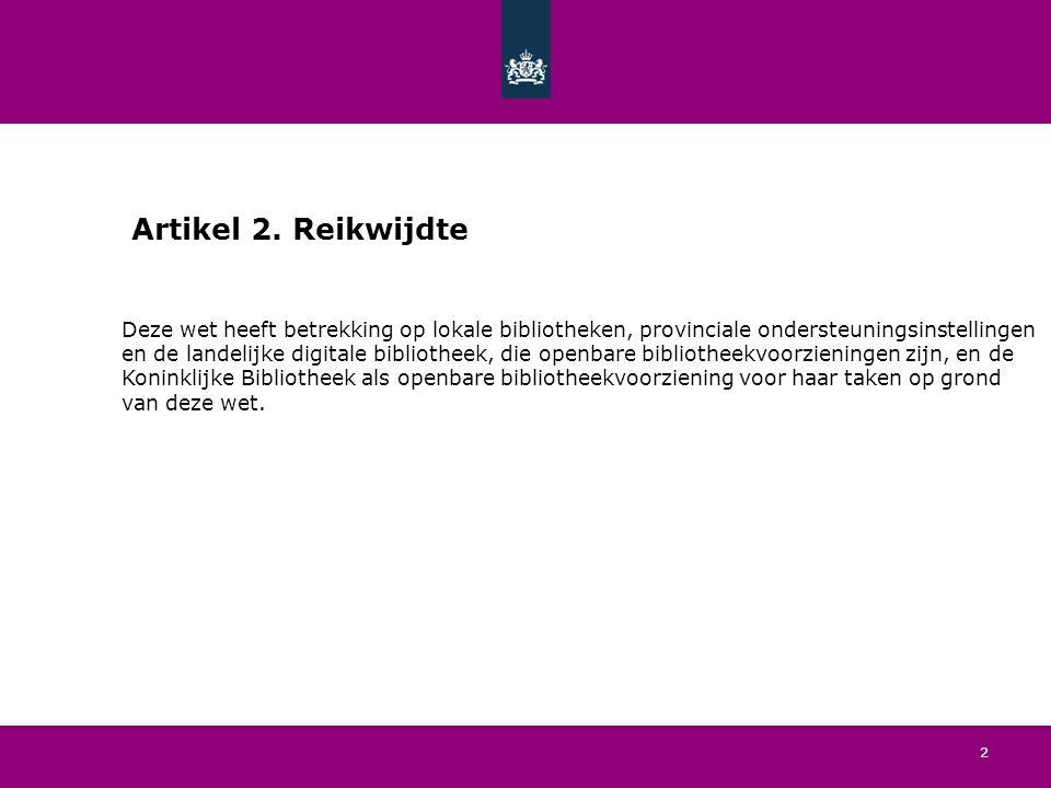 13 Artikel 13.Provinciale ondersteuningstaken 1.