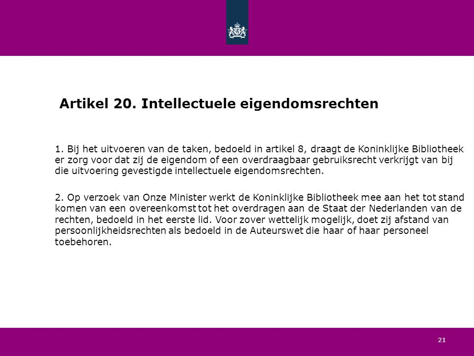 21 Artikel 20. Intellectuele eigendomsrechten 1.