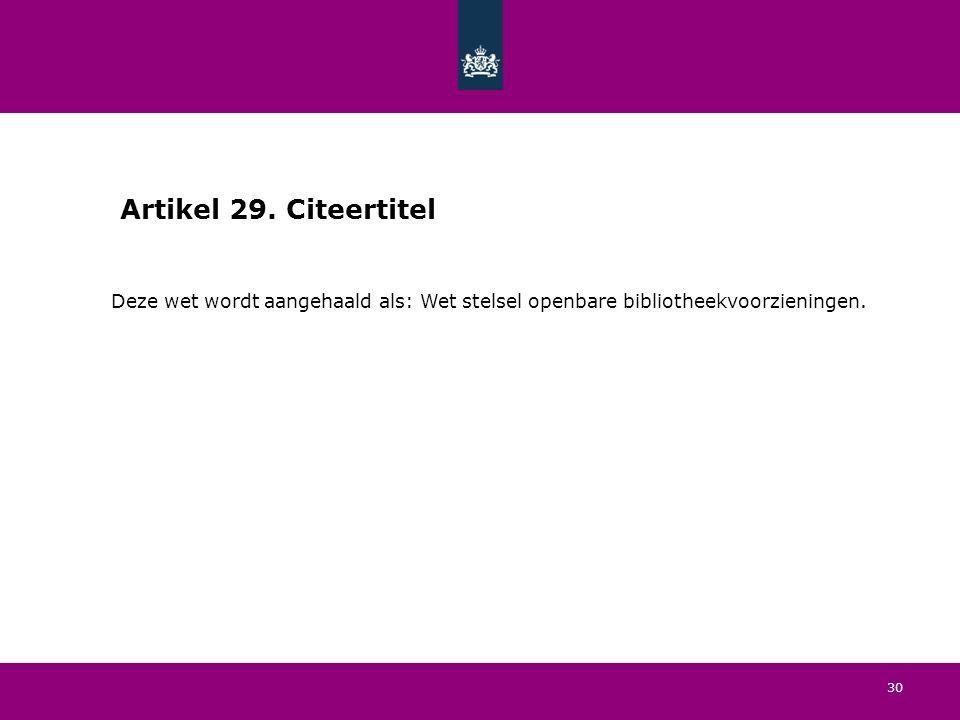 30 Artikel 29.